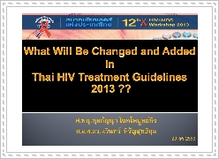 What will be changed and added in Thai HIV treatment guidelines 2013?
