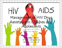 Management of HIV Drug Resistance in Children and Adolescent