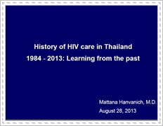 History of HIV care in Thailand 1984-2013: Learning from the past
