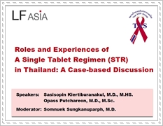Roles and Experiences of A Single Tablet Regimen (STR) in Thailand: A Case-based Discussion