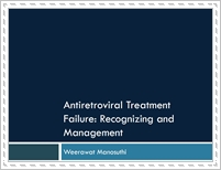 Antiretroviral treatment failure: recognizing and management