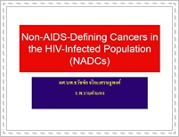 Non-AIDS-defining cancers in the HIV-infected population (NADCs)